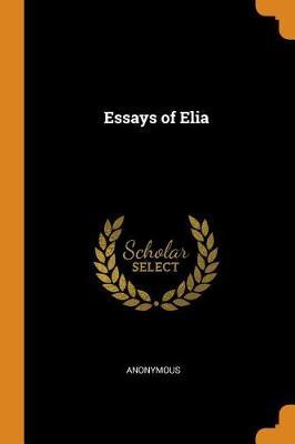The Essays of Elia (Paperback)