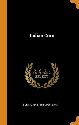 Indian Corn (Hardback)