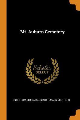 Mt. Auburn Cemetery (Paperback)