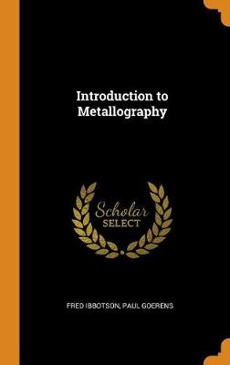 Introduction to Metallography (Hardback)