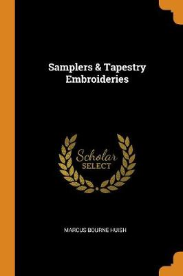 Samplers & Tapestry Embroideries (Paperback)