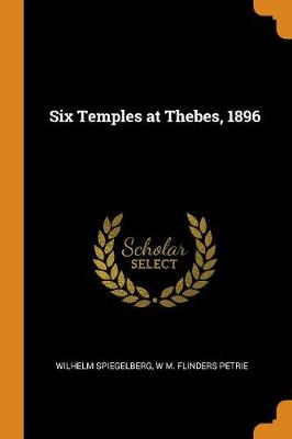 Six Temples at Thebes. 1896 (Paperback)