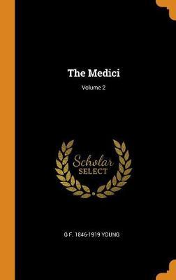 The Medici; Volume 2 (Hardback)