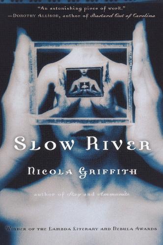 Slow River (Paperback)