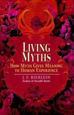 Living Myths (Paperback)