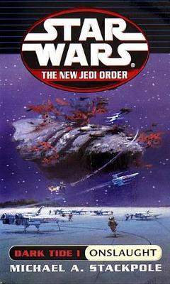 Star Wars: The New Jedi Order - Dark Tide: Onslaught - Star Wars (Paperback)
