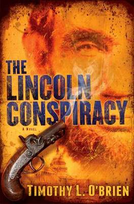 The Lincoln Conspiracy (Hardback)