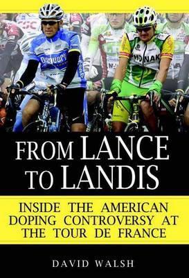 From Lance to Landis (Hardback)