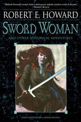 Sword Woman And Other Historical Adventures (Paperback)