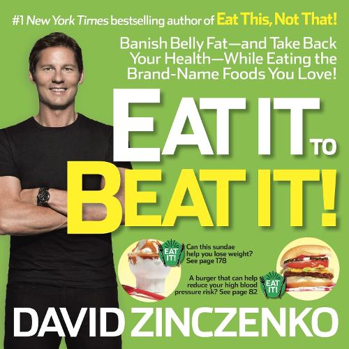 Eat it to Beat it!: Banish Belly Fat-and Take Back Your Health-While Eating the Brand-Name Foods You Love! (Paperback)