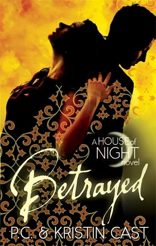 Betrayed: Number 2 in series - House of Night 2 (Paperback)
