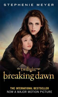 Breaking Dawn: Pt. 2: The Complete Novel (Paperback)