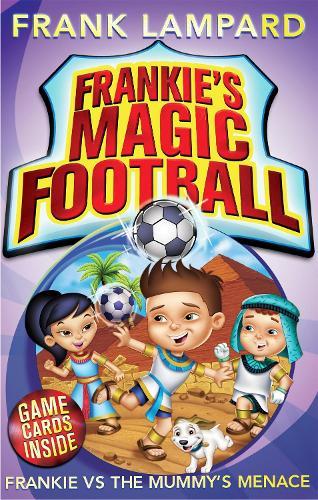 Frankie's Magic Football: Frankie vs The Mummy's Menace: Book 4 - Frankie's Magic Football (Paperback)