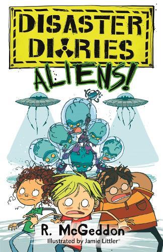 Disaster Diaries: ALIENS!: Book 2 - Disaster Diaries (Paperback)