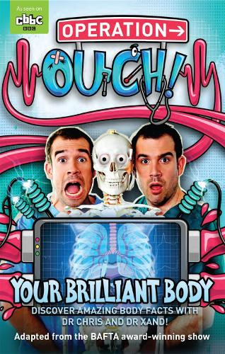 Operation Ouch: Your Brilliant Body: Book 1 - Operation Ouch (Paperback)