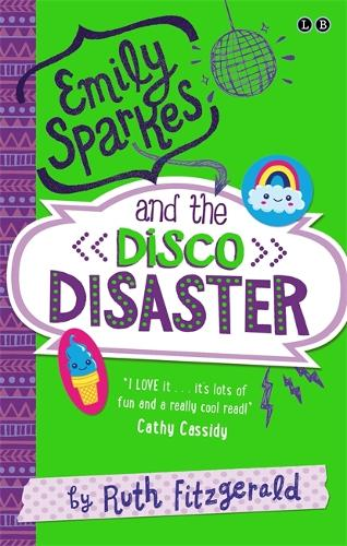 Emily Sparkes and the Disco Disaster: Book 3 - Emily Sparkes (Paperback)