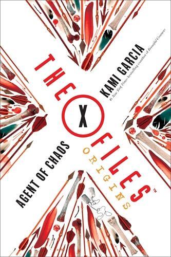 The X-Files Origins: Agent of Chaos - The X-Files Origins (Paperback)