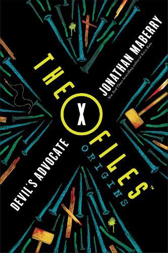 The X-Files Origins: Devil's Advocate - The X-Files Origins (Paperback)