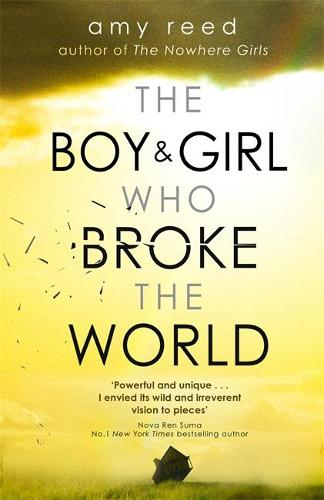 The Boy and Girl Who Broke The World (Paperback)