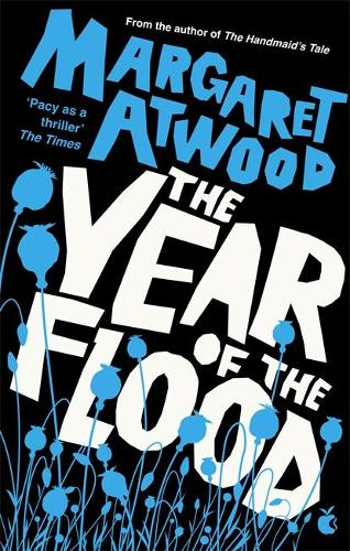 The Year Of The Flood - The Maddaddam Trilogy (Paperback)