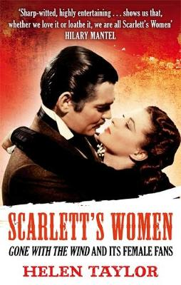 Scarlett's Women: 'Gone With the Wind' and its Female Fans (Paperback)