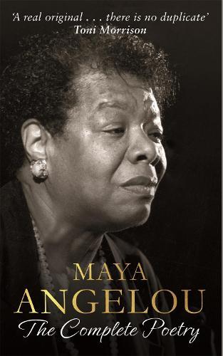 Maya Angelou: The Complete Poetry (Hardback)