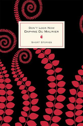 Don't Look Now And Other Stories - VMC Designer Collection (Hardback)