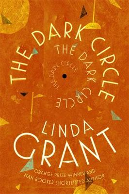 The Dark Circle: Shortlisted for the Baileys Women's Prize for Fiction 2017 (Hardback)