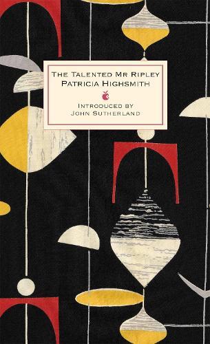 The Talented Mr Ripley: A Virago Modern Classic - Virago Modern Classics (Hardback)