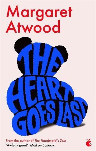 The Heart Goes Last (Paperback)