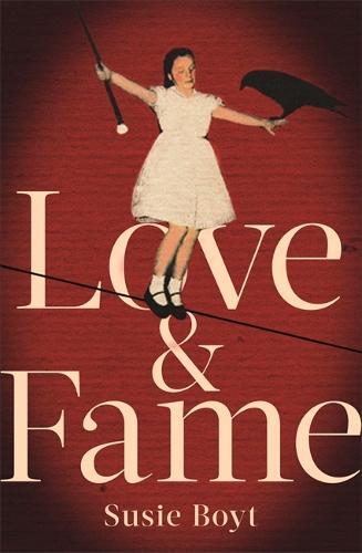 Love & Fame (Hardback)