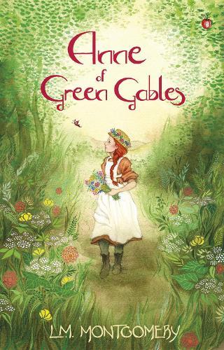Anne of Green Gables - Anne of Green Gables (Paperback)