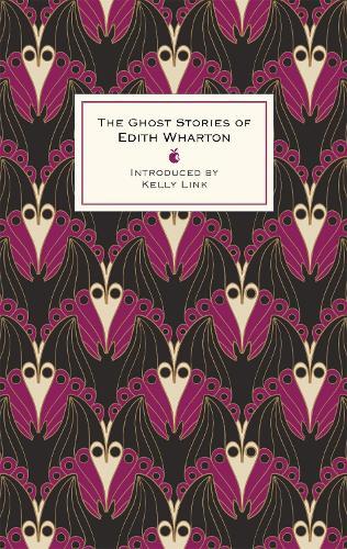 The Ghost Stories Of Edith Wharton - Virago Modern Classics (Hardback)