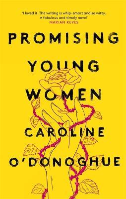 Promising Young Women (Hardback)
