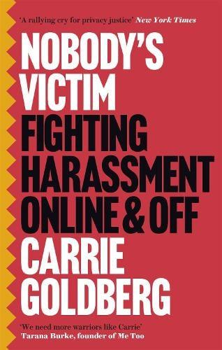 Nobody's Victim: Fighting Psychos, Stalkers, Pervs and Trolls (Paperback)