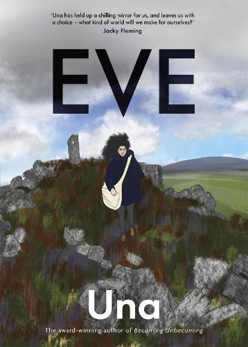 Eve: the new graphic novel from the award-winning author of Becoming Unbecoming (Paperback)
