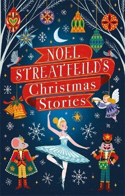 Noel Streatfeild's Christmas Stories - Virago Modern Classics (Hardback)