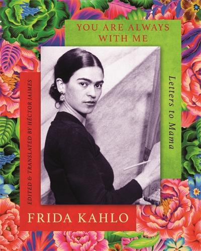 You are Always With Me: Letters to Mama (Hardback)