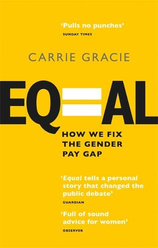 Equal: How we fix the gender pay gap (Paperback)