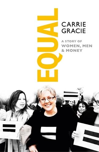 Equal: A story of women, men and money (Hardback)