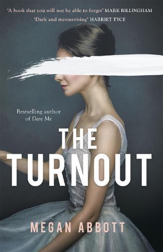 The Turnout (Hardback)