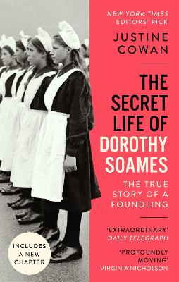 The Secret Life of Dorothy Soames: A Foundling's Story (Paperback)