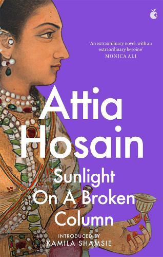 Sunlight on a Broken Column - Virago Modern Classics (Paperback)