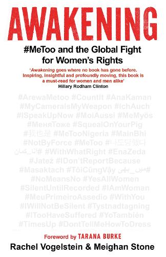 Awakening: #MeToo and the Global Fight for Women's Rights (Hardback)