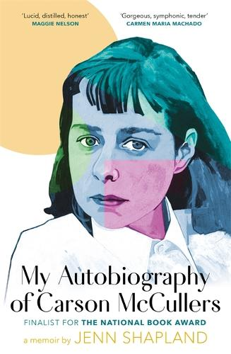 My Autobiography of Carson McCullers (Hardback)