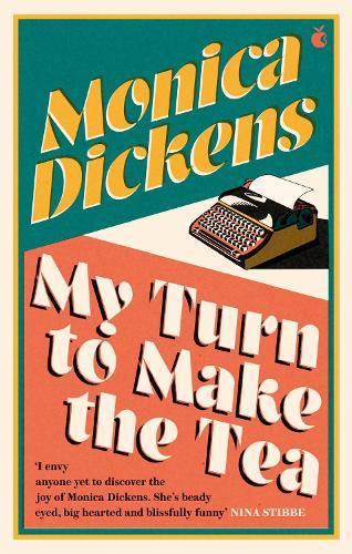 My Turn to Make the Tea - Virago Modern Classics (Paperback)