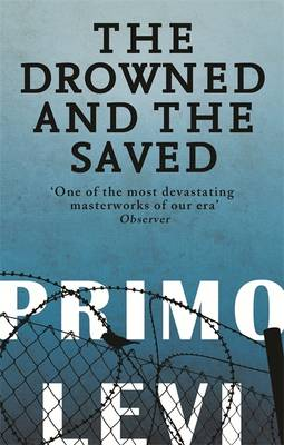 The Drowned And The Saved (Paperback)