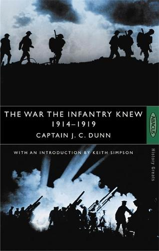 The War The Infantry Knew: 1914-1919 (Paperback)