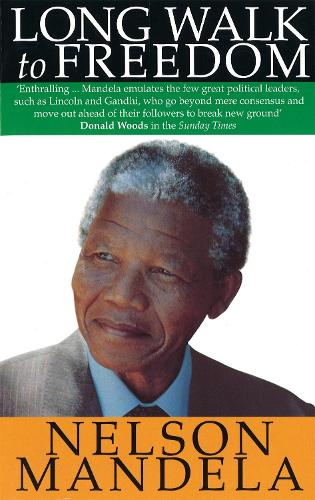 Long Walk To Freedom (Paperback)