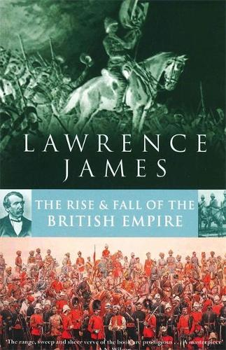 Rise And Fall Of The British Empire (Paperback)